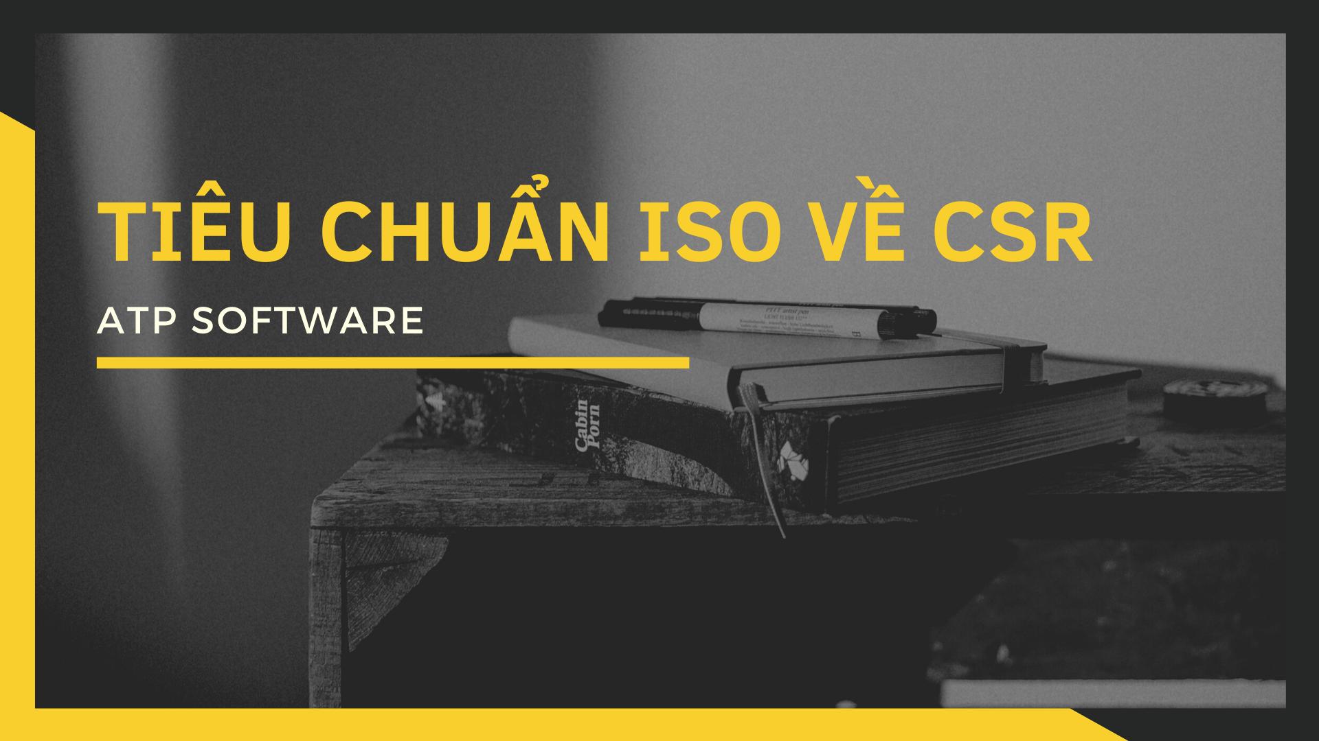 Tiêu chuẩn ISO về CSR